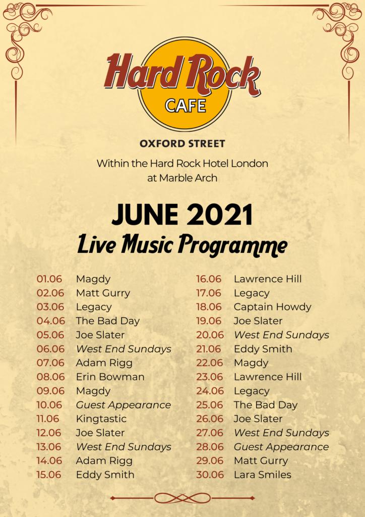 Hard Rock Cafe Oxford Street June Promgramme